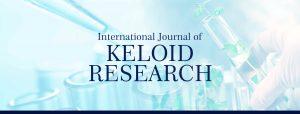 Keloid Research - International Journal